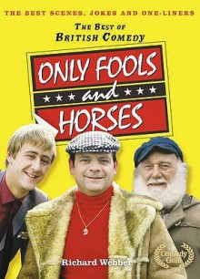 """""""Only Fools And Horses"""" (The Best Of British Comedy) - Richard Webber"""