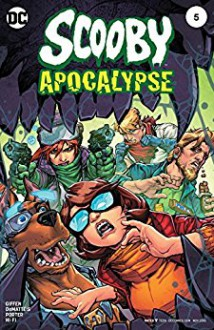 Scooby Apocalypse (2016-) #5 - J.M. DeMatteis, Keith Giffen, Hi-Fi, Alex Sinclair, Howard Porter