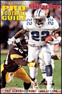 Pro Football Guide: The Almanac of the 1996 Season - Sporting News Magazine
