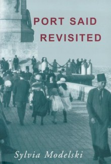 Port Said Revisited - Sylvia Modelski
