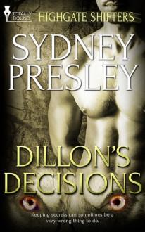 Dillon's Decisions - Sydney Presley