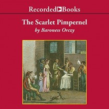 The Scarlet Pimpernel - Stephen Crossly,Emmuska Orczy