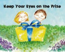 Keep Your Eyes on the Prize - Jean Baker