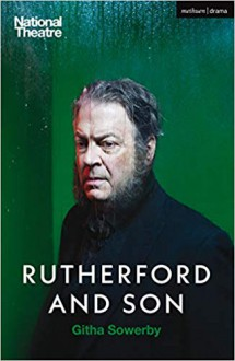 Rutherford and Son (Modern Plays) - Githa Sowerby