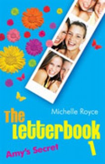 The Letterbook 1: Amy's Secret - Ellie Royce