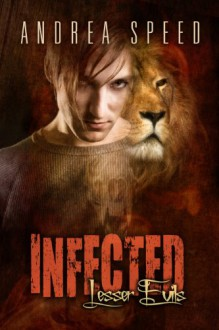 Infected: Lesser Evils - Andrea Speed