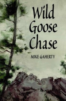 Wild Goose Chase - Mike Gaherty