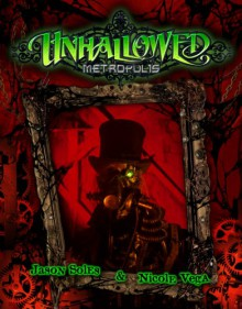 Unhallowed Metropolis - Jason Soles & Nicci Vega, Jennifer Shaiman