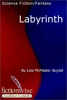 Labyrinth - Lois McMaster Bujold