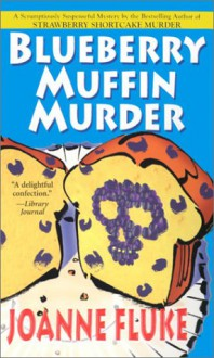 Blueberry Muffin Murder (Audio) - Joanne Fluke, Suzanne Toren