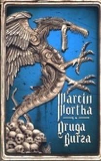 Druga burza - Marcin Mortka