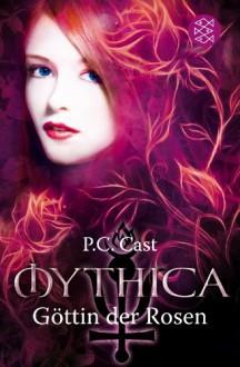 Göttin der Rosen - P.C. Cast