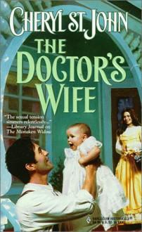 The Doctor's Wife - Cheryl St.John