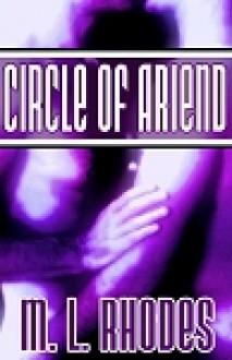 Circle of Ariend - M.L. Rhodes