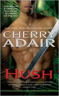 Hush - Cherry Adair
