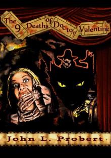 The Nine Deaths of Dr Valentine - John Llewellyn Probert