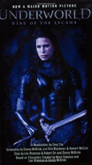 Underworld: Rise of the Lycans - Greg Cox