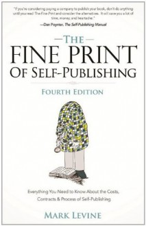 The Fine Print of Self-Publishing - Mark Levine