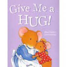 Give Me a Hug! - Jillian Harker