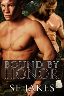 Bound by Honor - S.E. Jakes