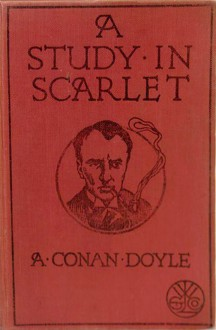 A Study in Scarlet - Joseph Bell, Arthur Conan Doyle