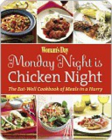 Woman's Day Monday Night is Chicken Night - Woman's Day Magazine,Woman's Day