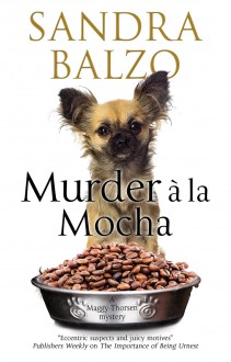 Murder a la Mocha - Sandra Balzo