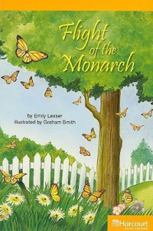 Flight of the Monarch - Emily Lesser, Graham Smith