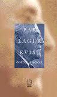 Onda sagor - Pär Lagerkvist