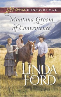 Montana Groom of Convenience - Linda Ford