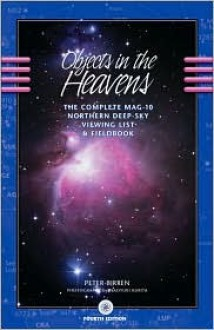 Objects in the Heavens - Peter Birren