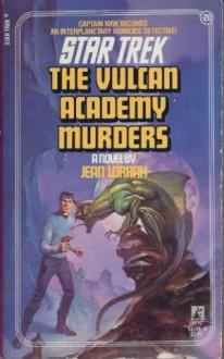 The Vulcan Academy Murders - Jean Lorrah