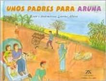 Unos padres para Aruna - Lourdes Alsins