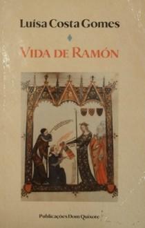 Vida de Ramón - Luísa Costa Gomes