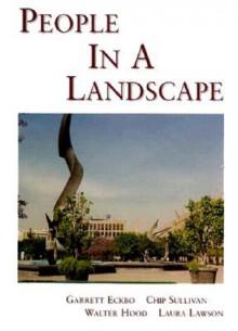 People in a Landscape - Garrett Eckbo, Laura Lawson, Walter Hood