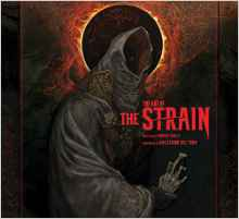 The Art of the Strain - Robert Abele, Guillermo del Toro