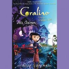 Coraline. An Adventure too Weird for Words - Dawn French, Neil Gaiman
