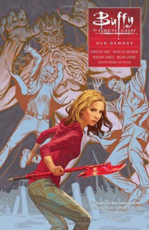 Buffy: Season Ten Volume 4: Old Demons (Buffy the Vampire Slayer) - Megan Levens, Joss Whedon
