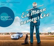 Ein Mann namens Ove (Hörbestseller) - Fredrik Backman, Stefanie Werner, Heikko Deutschmann