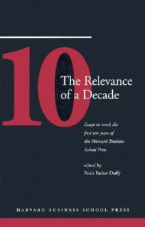 Relevance of a Decade - Paula Barker Duffy