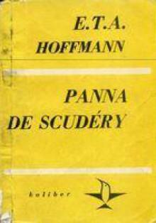 Panna De Scudéry. Opowiadanie z czasów Ludwika XIV - Ernst Theodor Amadeus Hoffmann