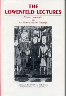 The Lowenfeld Lectures - Viktor Lowenfeld