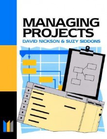 Managing Projects Made Simple - Chris Nickson, Suzy Siddons