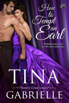 How to Tempt an Earl - Tina Gabrielle