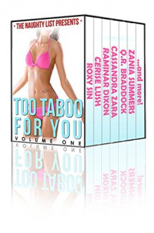 Too Taboo for You (The Naughty List Taboo Bundles Book 1) - Raminar Dixon, Zania Summers, Cassandra Zara, Iris Black, Natalie Deschain, Tiffany Madison, Cerise Lush, Q.R. Braddock, Roxy Sin, Kaylee Fox