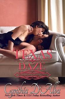 Texas Daze - Cynthia D'Alba