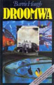 Droomwa - Barrie Hough