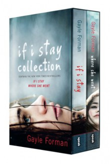 If I Stay Collection - Gayle Forman