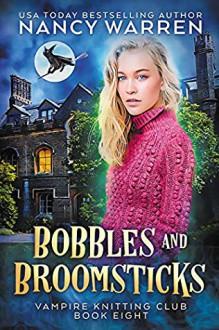 Bobbles and Broomsticks - Nancy Warren