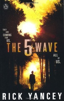 By Rick Yancey The 5th Wave (The Fifth Wave, #1) [Paperback] - Rick Yancey